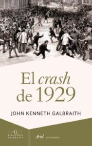el crash de 1929 john kenneth galbraith